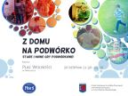 """""""Z DOMU NA PODWÓRKO"""" podczas Festiwalu """"FAMA""""!"""